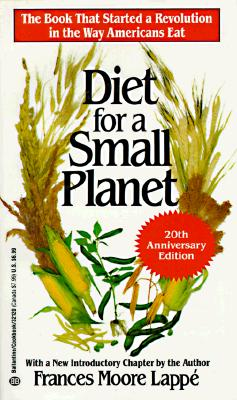 Diet for a Small Planet By Lappe, Frances Moore