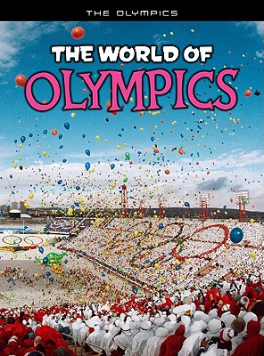 The World of Olympics By Hunter, Nick