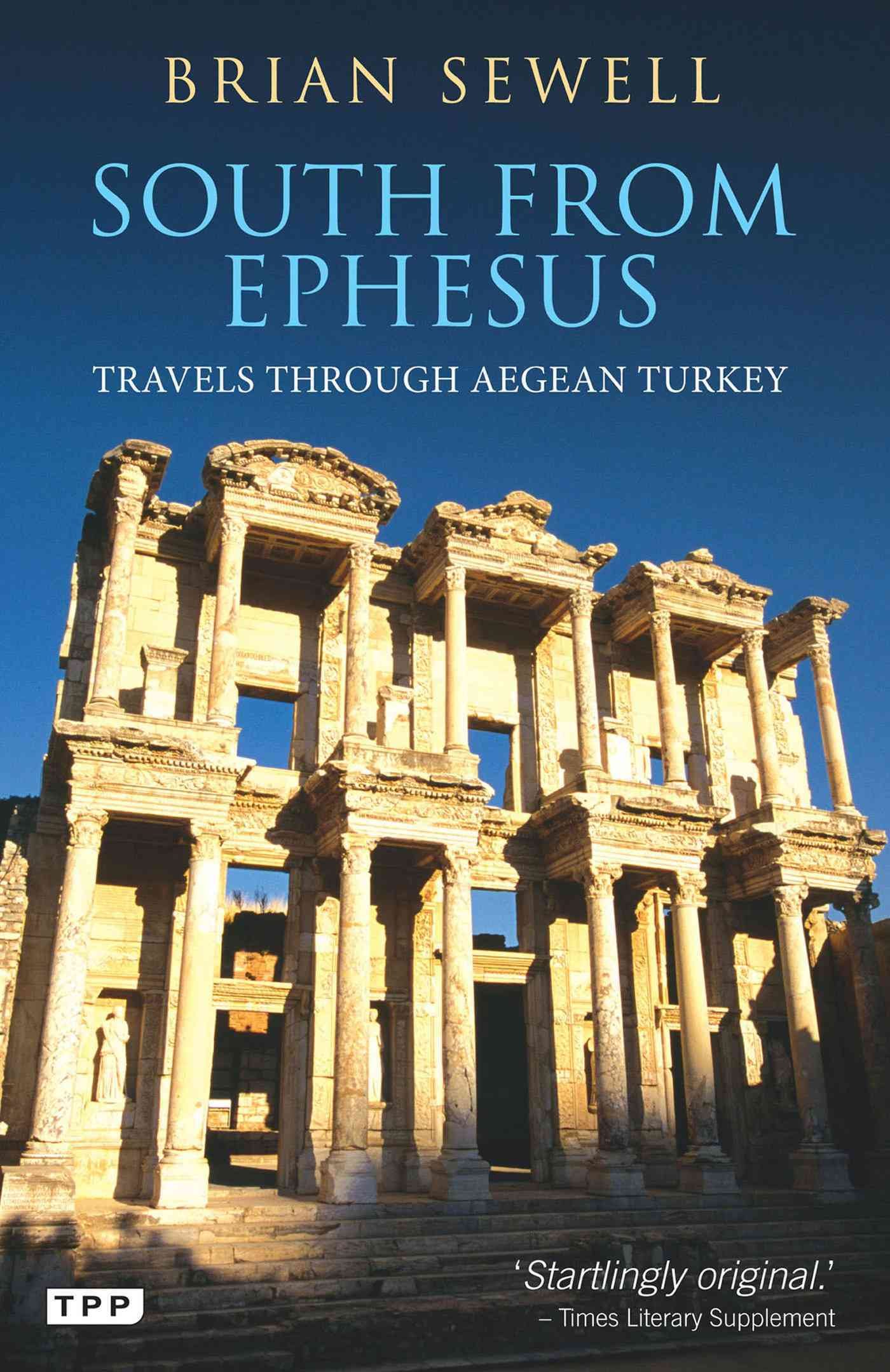 South from Ephesus By Sewell, Brian